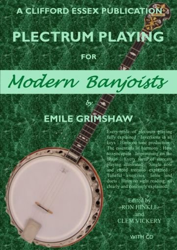 PLECTRUM PLAYING FOR MODERN BANJOISTS BY EMILE GRIMSHAW.